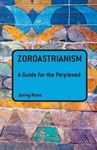 Picture of Zoroastrianism: Guide For Perplexed