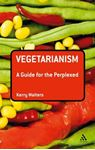 Picture of Vegetarianism: a Guide for the Perplexed