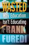 Picture of Wasted: Why Education Isn't Educating 2ed