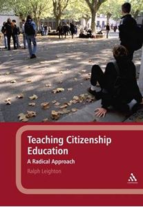 Picture of Teaching Citizenship Education: A Radical Approach