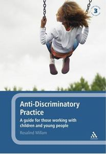 Picture of Anti-discriminatory Practice: A Guide for Those Working with Children and Young People 3ed