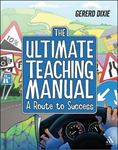 Picture of Ultimate Teaching Manual: A route to success for beginning teachers