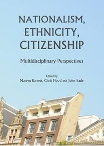 Picture of Nationalism, Ethnicity, Citizenship: Multidisciplinary Perspectives