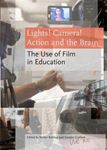 Picture of Lights! Camera! Action and the Brain: The Use of Film in Education