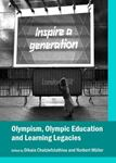 Picture of Olympism, Olympic Education and Learning Legacies