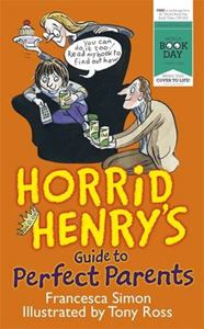 Picture of Horrid Henry's Guide to Perfect Parents