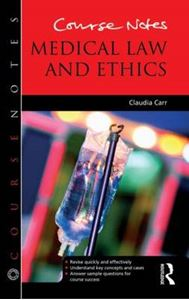 Picture of Course Notes: Medical Law and Ethics