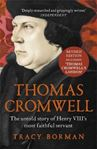 Picture of Thomas Cromwell: The Untold Story of Henry VIII's Most Faithful Servant