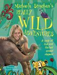 Picture of Michaela Strachan's Really Wild Adventures: A Book of Fun and Factual Animal Rhymes