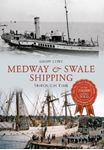 Picture of Medway & Swale Shipping Through Time