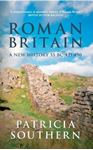 Picture of Roman Britain: A New History 55 BC-AD 450