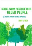 Picture of Social Work Practice With Older People: A Positive Person-centred Approach