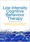 Picture of Low Intensity Cognitive-Behaviour Therapy : A Practitioner's Guide
