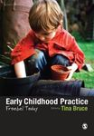 Picture of Early Childhood Practice: Froebel Today