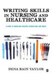 Picture of Writing Skills in Nursing and Healthcare: A Guide to Completing Successful Dissertations and Theses
