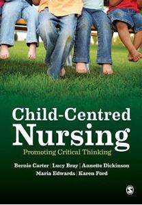 Picture of Child-Centred Nursing: Promoting Critical Thinking