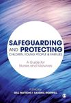 Picture of Safeguarding and Protecting Children, Young People and Families: A Guide for Nurses and Midwives