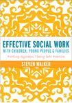 Picture of Effective Social Work with Children, Young People and Families