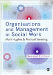 Picture of Organisations and Management in Social Work 2ed