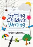 Picture of Getting Children Writing : Story ideas for Children Aged 3-11