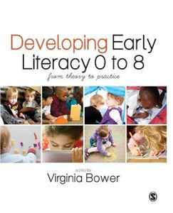 Picture of Developing Early Literacy 0-8: From Theory to Practice