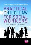 Picture of Practical Child Law for Social Workers : A Guide to English Law and Policy