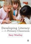 Picture of Developing Literacy in the Primary Classroom