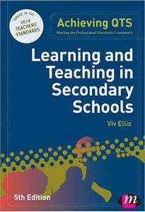 Picture of Achieving QTS: Learning and Teaching in Secondary Schools 5ed