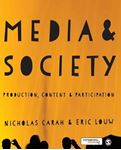 Picture of Media and Society: Production, Content and Participation