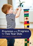 Picture of Provision and Progress for Two Year Olds