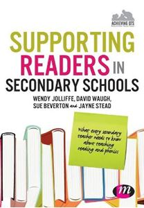 Picture of Supporting Readers in Secondary Schools:  What Every Secondary Teacher Needs to Know About Teaching Reading and Phonics