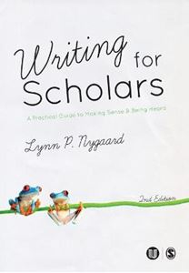 Picture of Writing for Scholars:  A Practical Guide to Making Sense and Being Heard 2ed