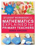 Picture of Mathematics Explained for Primary Teachers - Student Workbook 2ed