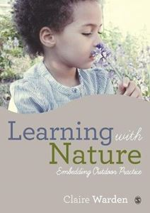 Picture of Learning with Nature: Embedding Outdoor Practice