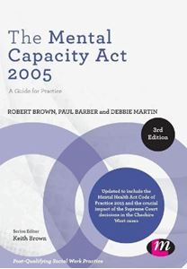Picture of Mental Capacity Act 2005: A Guide for Practice 3ed
