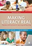 Picture of Making Literacy Real: Theories and Practices for Learning and Teaching 2ed
