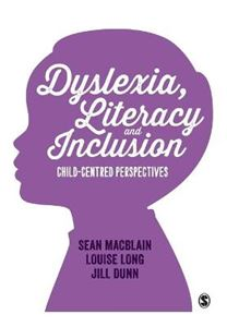 Picture of Dyslexia, Literacy and Inclusion: Child-Centred Perspectives