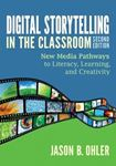 Picture of Digital Storytelling in the Classroom