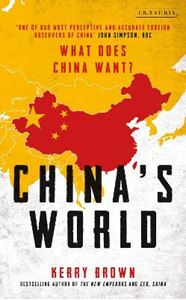 Picture of China's World: The Global Aspiration of the Next Superpower