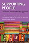 Picture of Supporting People: Towards a Person-Centred Approach