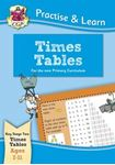 Picture of Practise & Learn: Times Tables (Age 7-11)