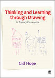 Picture of Thinking and Learning Through Drawing in Primary Classrooms