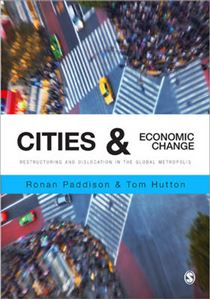 Picture of Cities and Economic Change: Restructuring and Dislocation in the Global Metropolis