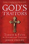 Picture of God's Traitors: Terror and Faith in Elizabethan England