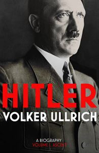 Picture of Hitler:  Biography Vol 1 Ascent