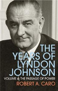 Picture of Passage of Power: The Years of Lyndon Johnson : Volume 4