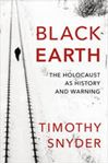 Picture of Black Earth: The Holocaust as History and Warning