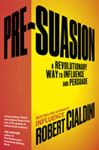 Picture of Pre-Suasion: A Revolutionary Way to Influence and Persuade