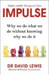 Picture of Impulse: Why We Do What We Do without Knowing Why We Do it