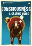 Picture of Introducing Consciousness: A Graphic Guide